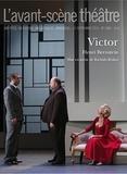 Henri Bernstein - L'Avant-scène théâtre N° 1389, 15 septembr : Victor.