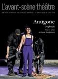 Sophocle - L'Avant-scène théâtre N° 1395, 1er janvier : Antigone.