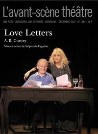 A-R Gurney - L'Avant-scène théâtre N° 1414, décembre 20 : Love letters.