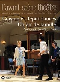 Agnès Jaoui et Jean-Pierre Bacri - L'Avant-scène théâtre N° 1415-1416, janvie : Cuisine et dépendances ; Un air de famille.