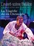Aimé Césaire - L'Avant-scène théâtre N° 1417 : La tragédie du roi Christophe.