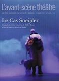 Jean-Paul Dubois et Didier Bezace - L'Avant-scène théâtre N° 1420 : Le cas Sneijder.