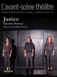 Samantha Markowic - L'Avant-scène théâtre N° 1435, 1er janvier : Justice.