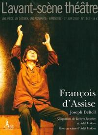 Joseph Delteil - L'Avant-scène théâtre N° 1443, 1er juin 20 : François d'Assise.