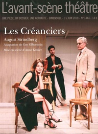 August Strindberg - L'Avant-scène théâtre N° 1444, 15 juin 201 : Les créanciers.