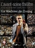 Benoît Solès - L'Avant-scène théâtre N° 1446, août 2018 : La machine de Turing.