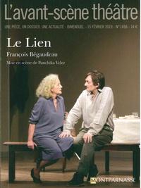 François Bégaudeau - L'Avant-scène théâtre N° 1458, 15 février  : Le lien.