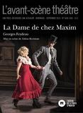 Georges Feydeau - L'Avant-scène théâtre N° 1468-1469, septem : La dame de chez Maxim.