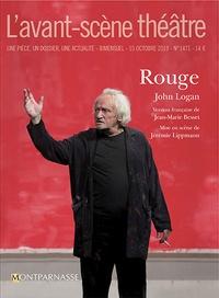 John Logan - L'Avant-scène théâtre N° 1471 : Rouge.