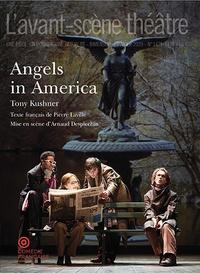 Tony Kushner - L'Avant-scène théâtre N° 1475-1476, janvie : Angels in America.