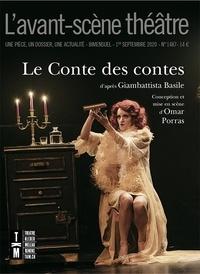 Omar Porras et Marco Sabbatini - L'Avant-scène théâtre N° 1487, 1er septemb : Le Conte des contes.