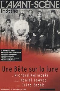 Richard Kalinoski - L'Avant-scène théâtre N° 2019, 1er mai 199 : Une Bête sur la lune.