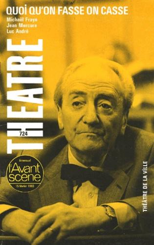 Michael Frayn et Jean Mercure - L'Avant-scène théâtre N° 724, Février 1983 : Quoi qu'on fasse on casse.