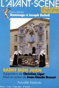Joseph Delteil - L'Avant-scène théâtre N° 872/873, 15 juin : Saint Don Juan ; François d'Assise.