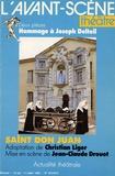 Daniel Bedos et André Camp - L'Avant-scène théâtre N° 872-873, Juillet : Hommage à Joseph Delteil - Deux pièces : Saint Don Juan, Françoise d'Assise.