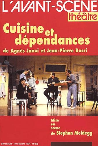 Jean-Pierre Bacri et Agnès Jaoui - L'avant-scène Théâtre N° 895 1er Octobre 1991 : Cuisine et dépendances.