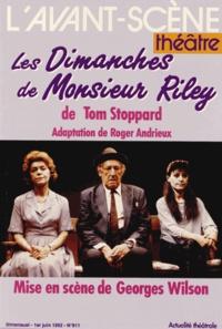 Tom Stoppard - L'Avant-scène théâtre N° 911, 1er juin 199 : Les Dimanches de Monsieur Riley.