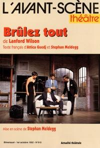 Lanford Wilson - L'Avant-scène théâtre N° 915, 1er octobre  : Brûlez tout.