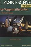 Richard Demarcy - L'Avant-scène théâtre N° 943, 1er février : Les voyageurs et les ombres.