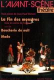 Jean-Paul Wenzel - L'Avant-scène théâtre N° 965, 1er mars 199 : La Fin des monstres suivi de Boucherie de nuit et Mado.