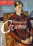 Pierre Pinchon et Emmanuelle Amiot-Saulnier - L'estampille/L'objet d'art Hors-série N° 114, j : Portraits de Cézanne.