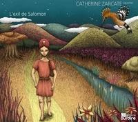 Catherine Zarcate et Hussain Amrat - L'exil du roi Salomon.
