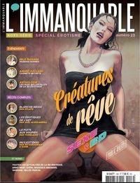 Frédéric Bosser - L'immanquable Hors-série N° 23, ma : Créatures de rêve - Sexe & BD.