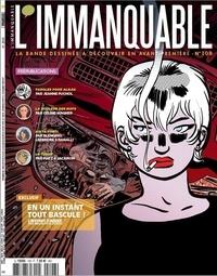 Dbd Editions - L'immanquable N°108 : En un instant tout bascule !.