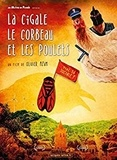 Olivier Azam - La cigale, le corbeau et les poules. 1 DVD