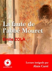 Emile Zola - La faute de l'abbé Mouret. 1 CD audio MP3