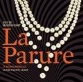 Guy de Maupassant - La Parure et autres nouvelles. 1 CD audio
