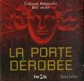 Eric Meyer et Christine Kerdellant - La porte dérobée - 2 CD audio MP3.
