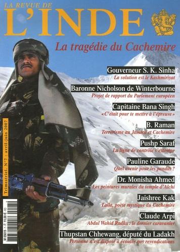 Claude Arpi et Francis Edward Younghusband - La Revue de l'Inde N° 7, Avril-mai-juin : La tragédie du Cachemire.