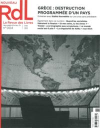 Stathis Kouvélakis - La revue des livres N° 4, Mars-Avril 201 : Grèce : destruction programmée d'un pays.