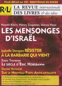 Naomi Klein et Henry Siegman - La revue internationale des livres & des idées N° 10, Mars-Avril 20 : Les mensonges d'Israël.