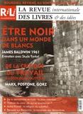 Studs Terkel et Anselm Jappe - La revue internationale des livres & des idées N° 13, Septembre-oct : Etre noir dans un monde de blancs - Entretien avec James Baldwin (1961).