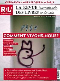 Stéphane Lavignotte et Giovanna Zapperi - La revue internationale des livres & des idées N° 16, Mars-avril 20 : Comment vivons-nous ?.