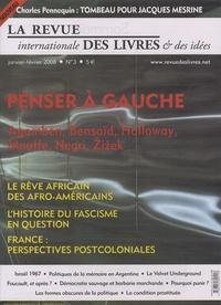 Kwame Anthony Appiah - La revue internationale des livres & des idées N° 3, Janvier-Févrie : Penser à gauche.