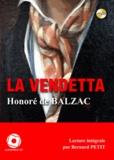 Honoré de Balzac - La Vendetta. 1 CD audio MP3