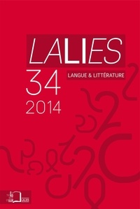Bernard Bortolussi et Jean Bouffartigue - Lalies N° 34/2014 : .