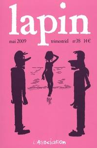 Benjamin Adam et Nine Antico - Lapin N° 38, Mai 2009 : .