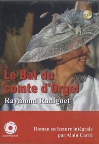 Raymond Radiguet - Le bal du comte d'Orgel. 1 CD audio MP3
