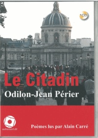 Odilon-Jean Périer - Le citadin. 1 CD audio MP3