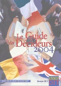 Jean-Claude Branquart et  Collectif - Le Guide des Décideurs.