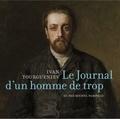 Ivan Tourgueniev - Le journal d'un homme de trop. 1 CD audio
