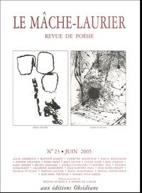 Alain Andreucci et Christine Bonduelle - Le Mâche-Laurier N° 23, Juin 2005 : .