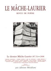 Christine Bonduelle et Gérard Cartier - Le Mâche-Laurier N° 25 : .