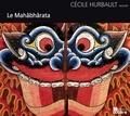 Cécile Hurbault - Le Mahâbhârata. 3 CD audio