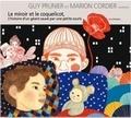Guy Prunier et Marion Cordier - Le miroir et le coquelicot. 1 CD audio