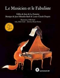 Jean de La Fontaine - Le Musicien et le Fabuliste - 14 fables de Jean de La Fontaine. 1 CD audio